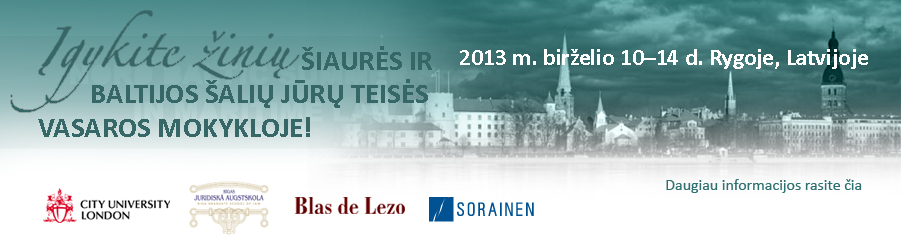 Nord Baltic Summer School in Maritime Law 10-14 June Riga